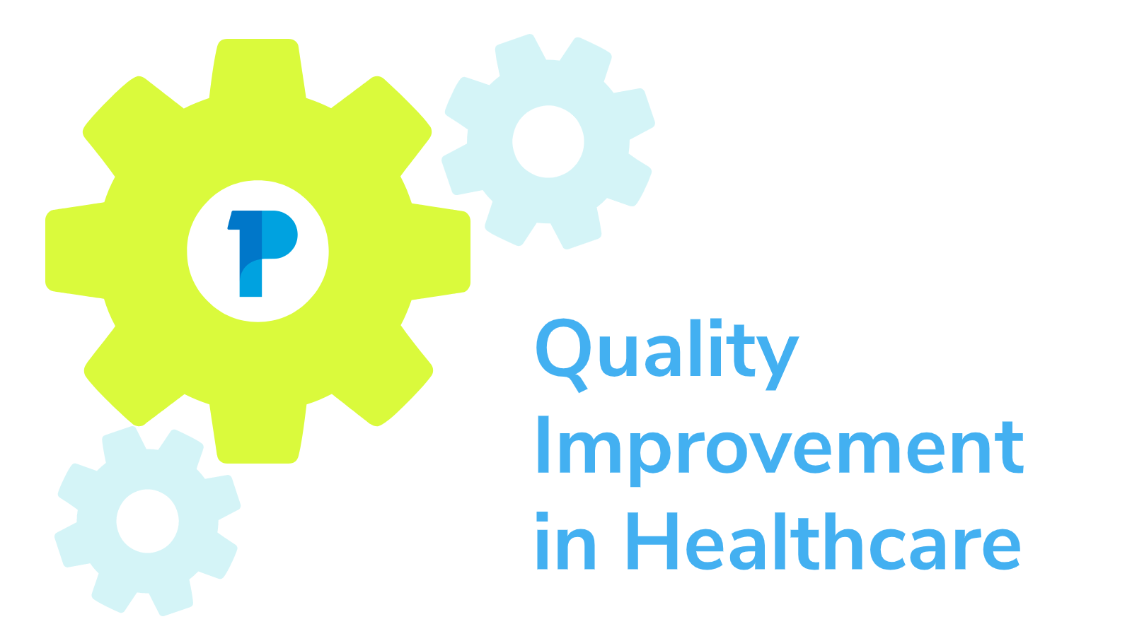 Quality Improvement in Healthcare Image connected to PatientOne